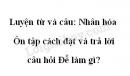 Luyện từ và câu: Nhân hóa. Ôn tập cách đặt và trả lời câu hỏi Để làm gì? trang 85 SGK Tiếng Việt 3 tập 2