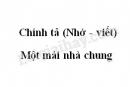 Chính tả bài Một mái nhà chung trang 104 SGK Tiếng Việt 3 tập 2