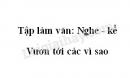Tập làm văn: Nghe - kể: Vươn tới các vì sao trang 139 SGK Tiếng Việt 3 tập 2