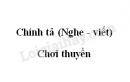 Chính tả (Nghe - viết): Chơi chuyền trang 10 SGK Tiếng Việt 3 tập 1