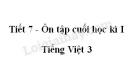 Tiết 7 - Ôn tập cuối học kì I trang 150 SGK Tiếng Việt 3 tập 1