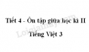 Tiết 4 - Ôn tập giữa học kì II trang 75 SGK Tiếng Việt 3 tập 2