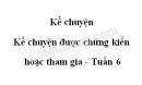 Kể chuyện: Kể chuyện được chứng kiến hoặc tham gia trang 57 SGK Tiếng Việt 5 tập 1