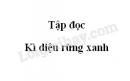 Soạn bài Kì diệu rừng xanh trang 75 SGK Tiếng Việt 5 tập 1