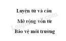 Luyện từ và câu: Mở rộng vốn từ: Bảo vệ môi trường trang 126 SGK Tiếng Việt 5 tập 1