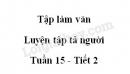 Tập làm văn: Luyện tập tả người trang 152 SGK Tiếng Việt 5 tập 1