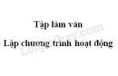 Tập làm văn: Lập chương trình hoạt động trang 53 SGK Tiếng Việt 5 tập 2