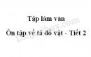 Tập làm văn: Ôn tập về tả đồ vật trang 66 SGK Tiếng Việt 5 tập 2