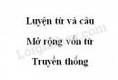 Luyện từ và câu: Mở rộng vốn từ: Truyền thống trang 90 SGK Tiếng Việt 5 tập 2