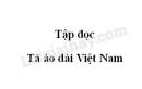 Soạn bài Tà áo dài Việt Nam trang 122 SGK Tiếng Việt 5 tập 2