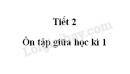 Tiết 2 - Ôn tập giữa học kì 1 trang 95, 96 SGK Tiếng Việt lớp 5 tập 1