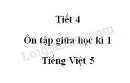 Tiết 4 - Ôn tập giữa học kì 1 trang 96, 97 SGK Tiếng Việt lớp 5 tập 1