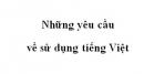 Soạn bài Những yêu cầu về sử dụng Tiếng Việt