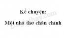 Kể chuyện: Một nhà thơ chân chính trang 40 SGK Tiếng Việt 4 tập 1