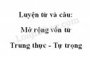 Luyện từ và câu: Mở rộng vốn từ Trung thực - Tự trọng trang 48 SGK Tiếng Việt 4 tập 1