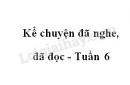 Kể chuyện đã nghe, đã đọc trang 58 SGK Tiếng Việt 4 tập 1