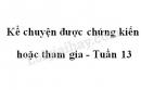 Kể chuyện được chứng kiến hoặc tham gia trang 128 SGK Tiếng Việt 4 tập 1