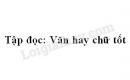 Soạn bài: Văn hay chữ tốt trang 129 SGK Tiếng Việt 4 tập 1