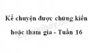 Kể chuyện được chứng kiến hoặc tham gia trang 158 SGK Tiếng Việt 4 tập 1