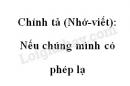 Chính tả: Nếu chúng mình có phép lạ trang 105 SGK Tiếng Việt 4 tập 1