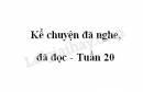 Kể chuyện đã nghe, đã đọc trang 16 SGK Tiếng Việt 4 tập 2