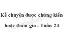 Kể chuyện được chứng kiến hoặc tham gia trang 58 SGK Tiếng Việt 4 tập 2