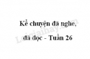Kể chuyện đã nghe, đã đọc trang 79 SGK Tiếng Việt 4 tập 2
