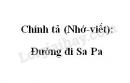 Chính tả (Nghe - viết): Đường đi Sa Pa trang 115 SGK Tiếng Việt 4 tập 2