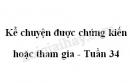 Kể chuyện được chứng kiến hoặc tham gia trang 156 SGK Tiếng Việt tập 2