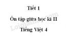 Tiết 1 - Ôn tập giữa học kì II trang 95 SGK Tiếng Việt 4 tập 2