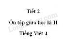 Tiết 2 - Ôn tập giữa học kì II trang 95 SGK Tiếng Việt 4 tập 2
