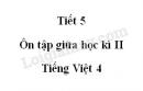 Tiết 5 - Ôn tập giữa học kì II trang 97 SGK Tiếng Việt 4 tập 2