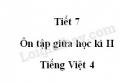 Tiết 7 - Ôn tập giữa học kì II trang 98, 99 SGK Tiếng Việt 4 tập 2