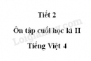 Tiết 2 - Ôn tập cuối học kì II trang 163 SGK Tiếng Việt 4 tập 2