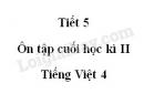 Tiết 5 - Ôn tập cuối học kì II trang 165 SGK Tiếng Việt tập 2
