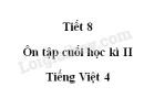 Tiết 8 - Ôn tập cuối học kì II trang 168 SGK Tiếng Việt 4 tập 2