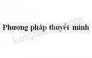 Soạn bài Phương pháp thuyết minh trang 126 SGK Ngữ văn 8 tập 1