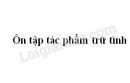 Soạn bài Ôn tập tác phẩm trữ tình trang 180 SGK Ngữ văn 7 tập 1