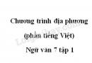 Soạn bài Chương trình địa phương (phần tiếng Việt) trang 194 SGK Ngữ văn 7 tập 1