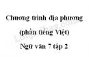 Soạn bài Chương trình địa phương (phần tiếng Việt) - Ngữ văn 7 tập 2