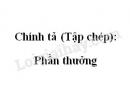 Chính tả (Tập chép): Phần thưởng trang 15 SGK Tiếng Việt 2 tập 1