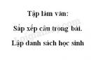Tập làm văn: Sắp xếp câu trong bài. Lập danh sách học sinh trang 30 SGK Tiếng Việt 2 tập 1