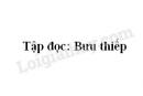 Soạn bài Tập đọc: Bưu thiếp trang 81 SGK Tiếng Việt 2 tập 1