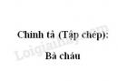 Chính tả (Tập chép): Bà cháu trang 88 SGK Tiếng Việt 2 tập 1