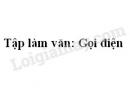 Tập làm văn: Gọi điện trang 103 SGK Tiếng Việt 2 tập 1