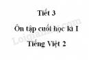 Tiết 3 - Ôn tập cuối học kì I trang 148 SGK Tiếng Việt 2 tập 1