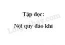 Soạn bài Tập đọc: Nội quy đảo khỉ trang 43 SGK Tiếng Việt 2 tập 2