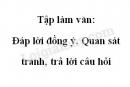 Tập làm văn: Đáp lời đồng ý. Quan sát tranh, trả lời câu hỏi trang 66 SGK Tiếng Việt 2 tập 2
