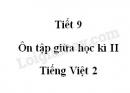 Tiết 9 - Ôn tập giữa học kì II trang 80 SGK Tiếng Việt 2 tập 2