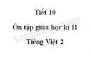 Tiết 10 - Ôn tập giữa học kì II trang 81 SGK Tiếng Việt 2 tập 2
